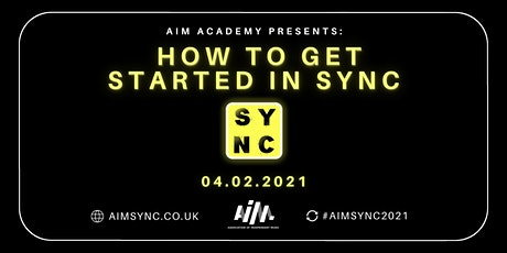 AIM Academy Presents: How To Get Started In Sync tickets