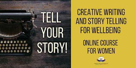 Tell your Story - creative writing and story telling for wellbeing - Day 3 tickets