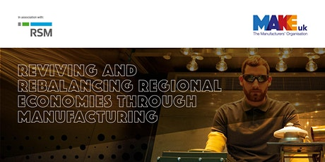 Reviving and Rebalancing Regional Economies - Midlands and East tickets