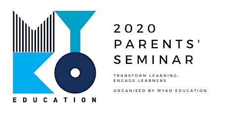 Myko Education 2020 Parents' Seminar tickets