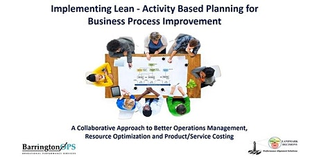 Implementing Lean Activity-Based Planning for Business Process Improvement tickets