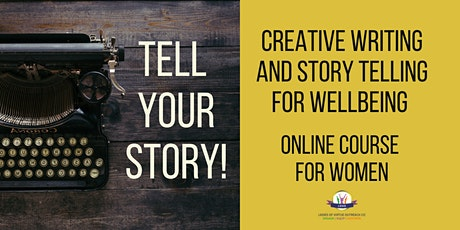Tell your Story - creative writing and story telling for wellbeing - Day 4 tickets