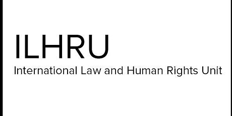 International Law and Human Rights Unit Guest Speaker Series tickets