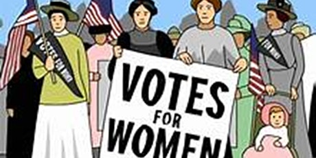 NEW Women's Right to Vote Video/PDF Program-The Road to the 19th Amendment tickets