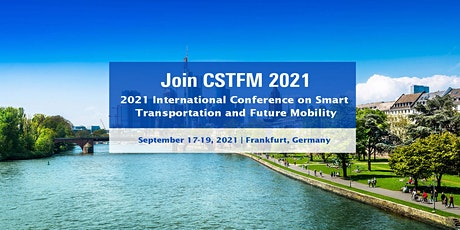 Conference on Smart Transportation and Future Mobility (CSTFM 2021) Tickets