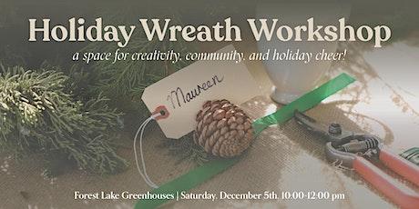 Holiday Wreath Workshop — Second workshop! tickets