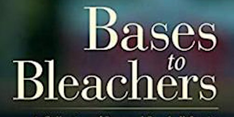 IWBC Reads : Bases to Bleachers A Collection of Personal Baseball Stories tickets