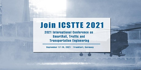 SmartRail, Traffic and Transportation Engineering (ICSTTE 2021) tickets