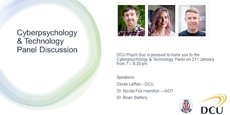 DCU Psychological Society - Cyberpsychology & Technology Panel Discussion tickets