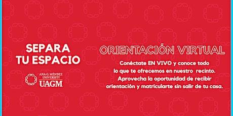 Orientación Virtual Facebook Live - UAGM Orlando Campus tickets
