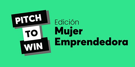 Pitch to WIN: ¿Cómo estructurar un pitch ganador? boletos