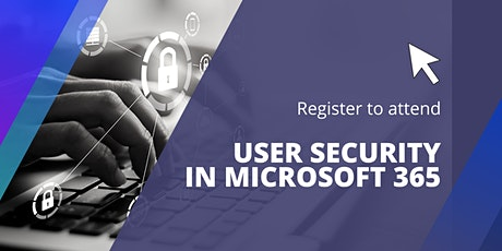 User security in Microsoft 365 tickets