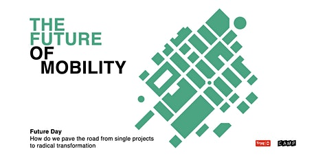 Future Day: Paving the road from single projects to radical transformation tickets