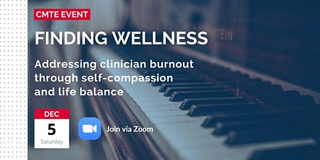 Music Therapy CMTE: Finding Wellness-Burnout, Compassion, Life Balance tickets