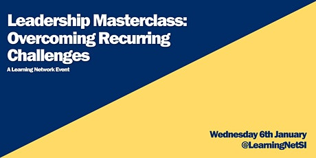 Leadership Development Masterclass: Overcoming Recurring Challenges tickets