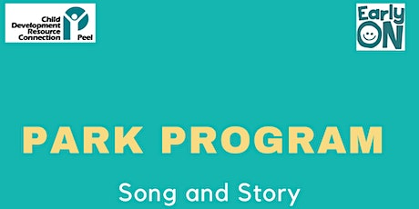 PARK PROGRAM - Song and Story tickets
