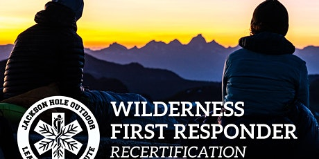 Wilderness First Responder Recertification tickets