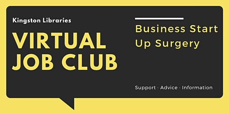 Business Start Up Surgery - Kingston Libraries Virtual Job Club tickets