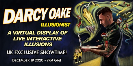 DARCY OAKE - ILLUSIONIST - LIVE STREAM - UK / EUROPE tickets