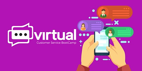 Virtual Customer Service BootCamp tickets