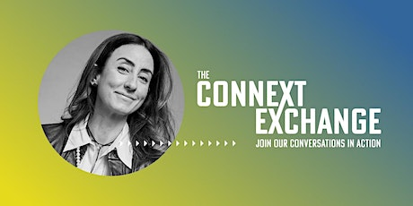 The Connext Exchange presents: Inspiring Now, Leading into the Future tickets
