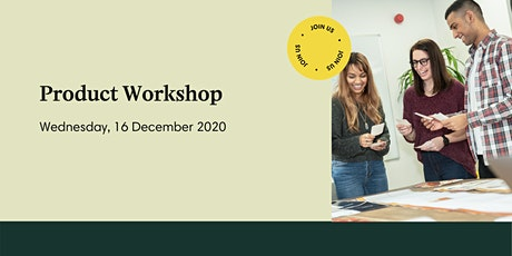 Product Workshop: Product & Processes - Tool: Design a first process Tickets