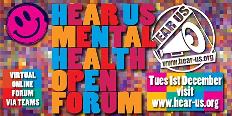 Hear Us Mental Health Open Forum (Virtual) December & AGM tickets