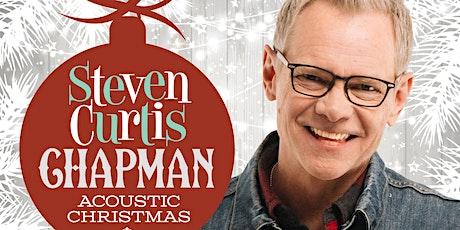 Steven Curtis Chapman Christmas Concert tickets