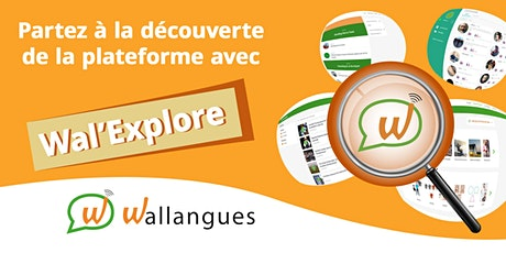 Wal'Explore (pour apprenant NL) - Wallangues billets
