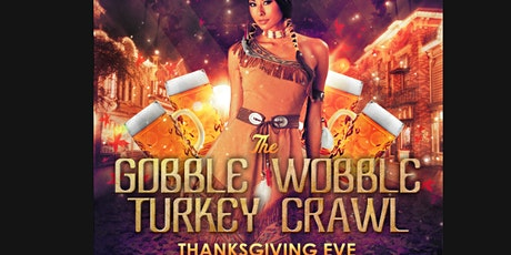 GOBBLE WOBBLE - BAR CRAWL tickets