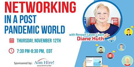 Important Webinar: Networking During a Post Pandemic World- November 12th tickets