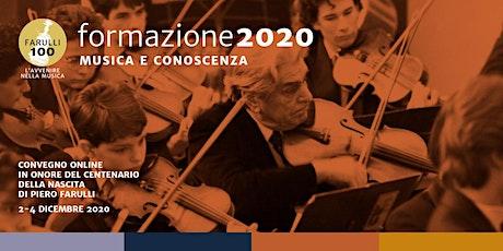"""Convegno Internazionale """"Formazione 2020: musica e conoscenza"""" biglietti"""