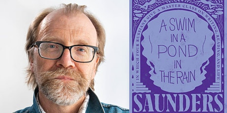 B&N Virtually Presents:  George Saunders - A SWIM IN A POND IN THE RAIN tickets