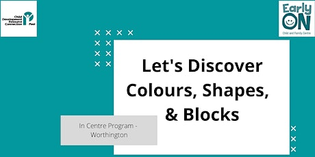 IN CENTRE PROGRAM - Let's Discover Colours, Shapes & Blocks (0-6 Y) tickets