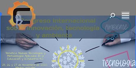 VI Congreso Intl. sobre Innovación, Tecnología y Ambiente. CIITA2020 boletos