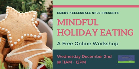 Workshop: Mindful Holiday Eating tickets