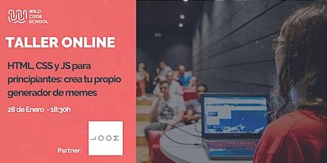 GRATUITO Taller de HTML, CSS y JS: ¡Crea tu propio generador de memes! tickets