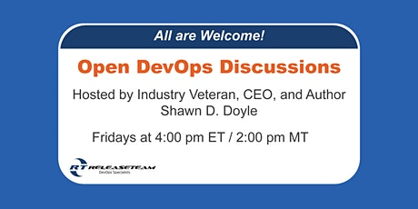 Open DevOps Discussions (ODDs) and AMA hosted by Shawn Doyle biglietti