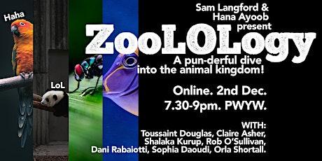 Zoo-Lol-Ogy! 2.0 - Look Zoo's Talking Now! tickets