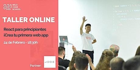 GRATUITO Taller de React para principiantes ¡Crea tu primera web app! entradas