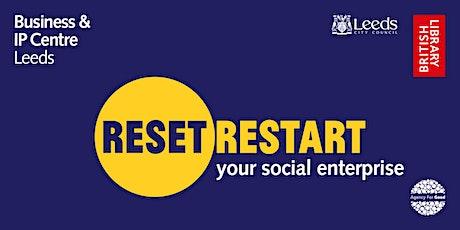 Reset. Restart: your social enterprise tickets