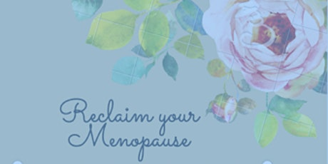 Reclaim your menopause tickets