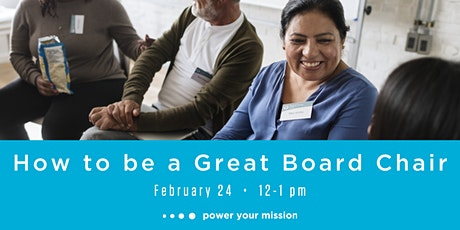 How to be a Great Board Chair tickets