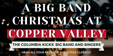 A  Big Band Christmas at Copper Valley tickets