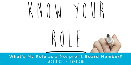 What's My Role as a Nonprofit Board Member tickets