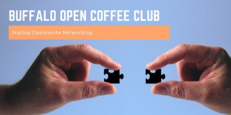 Buffalo Open Coffee Club | Startup Community Networking tickets