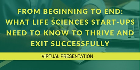 What Life Sciences Start-ups Need to Know to Thrive and Exit Successfully tickets