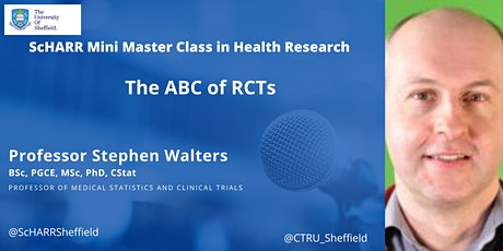 ScHARR Mini Master Class in Health Research #7 - The ABC of RCTs tickets