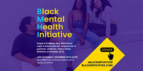Black Mental Health Initiative : A Virtual Q&A Session for us by us! tickets