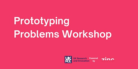 Prototyping Problems Workshops tickets